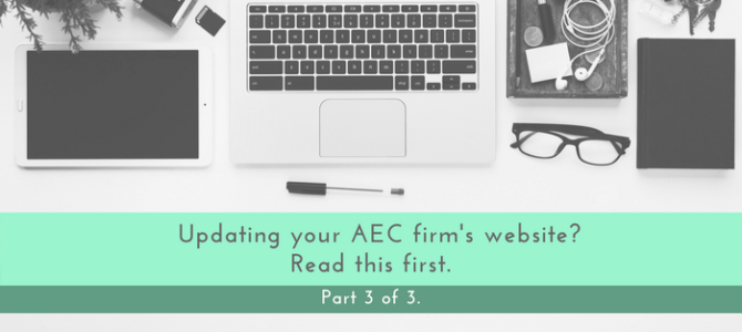 AEC Firm Website Update – Part #3