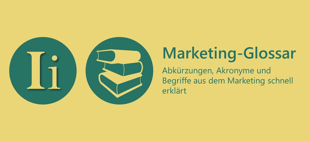 Marketing-Glossar I