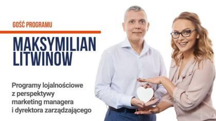 Programy lojalnościowe z perspektywy marketing managera i dyrektora zarządzającego - Tomasz Makaruk