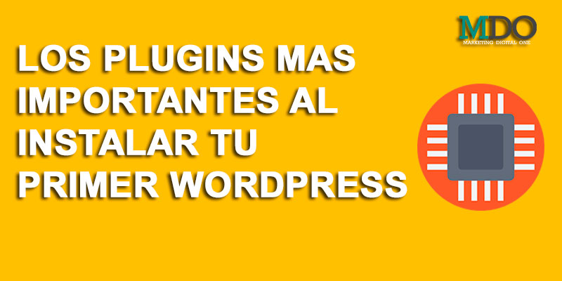 MEJORES PLUGINS PARA TU SITIO WEB WORDPRESS 2019