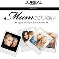 Mum Actually, el primer cortometraje 2.0. para madres e hijas, por L'Oréal Paris