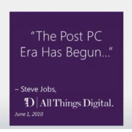 "Microsoft se defiende de la ""era post PC"" anunciada por Steve Jobs con su futuro Windows 8 o 'Pc+'"