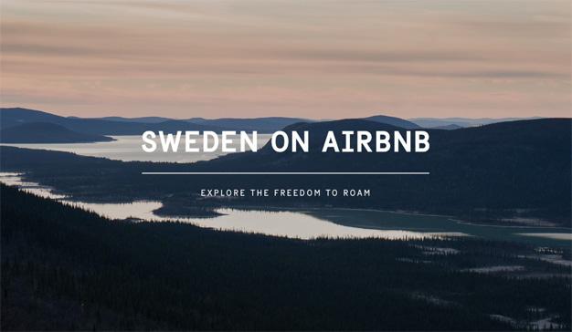 En Airbnb encontrará miles de casas y también un país entero (Suecia) dispuesto a acogerle