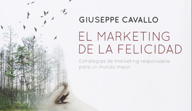 "Guiseppe Cavallo: ""El Marketing de la Felicidad"""