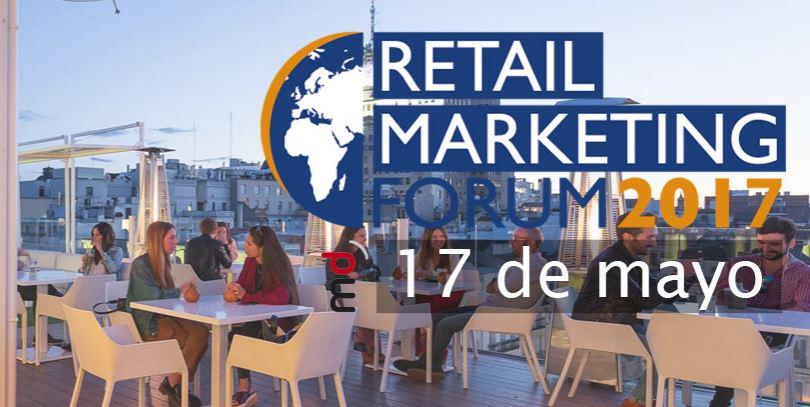 Conozca todas las claves, tendencias y estrategias del sector en Retail Marketing Forum 2017