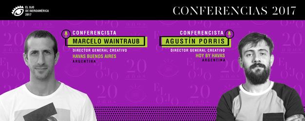 Marcelo Waintraub y Agustín Porris: Conferencistas en El Ojo 2017