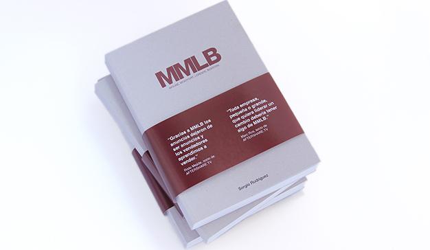 """""""MMLB, Nosotros, los persuadores"""", el libro de la historia de la agencia MMLB"""