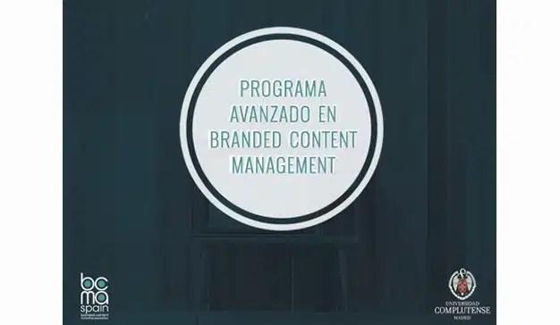 BCMA Spain y la Universidad Complutense de Madrid presentan el programa avanzado de branded content management
