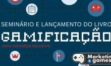 Evento gratuito sobre gamificação abordará uso de jogos no processo de aprendizado – Brasília/DF