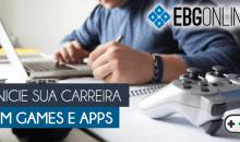 Escola Brasileira de Games lança plataforma de cursos online – EBG Online