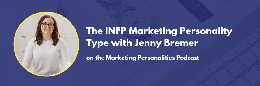The INFP Marketing Personality Type - Marketing Personalities