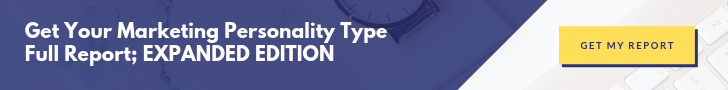 Get your Marketing Personality Type Full Report, Expanded Edition here