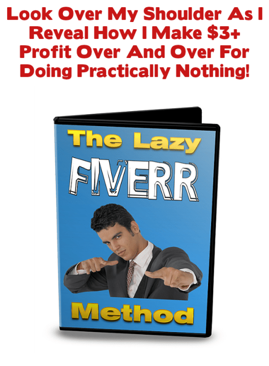 lazy fiverr method