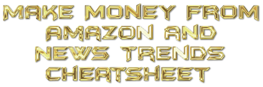 Make Money With Amazon and News Trends