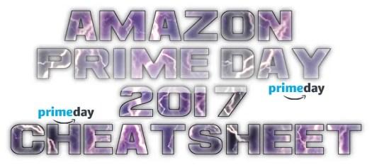 Amazon Prime Day Cheat Sheet
