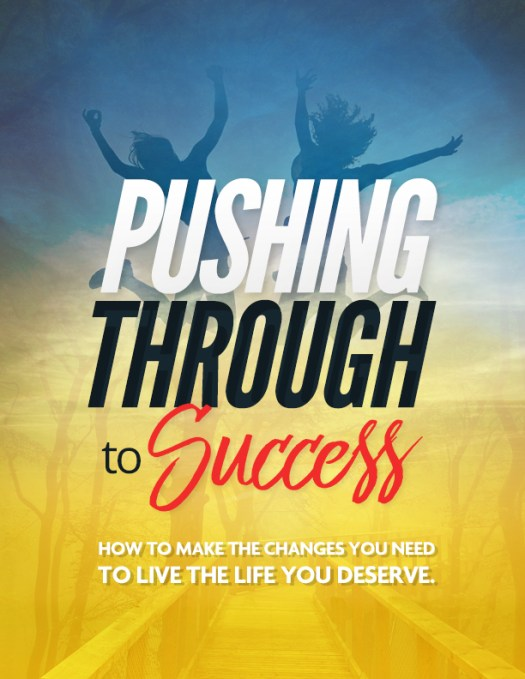 Pushing Through To Success PLR