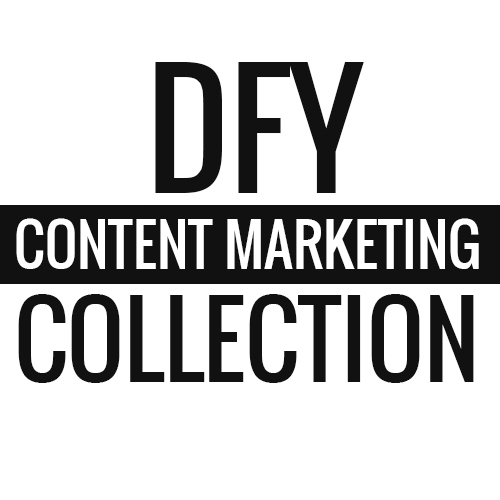 DFY Content Marketing Collection