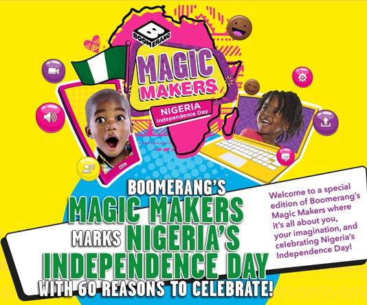 Boomerang's Magic Makers Marks Nigeria's Independence Day With 60 Reasons To Celebrate-marketingspace.com.ng
