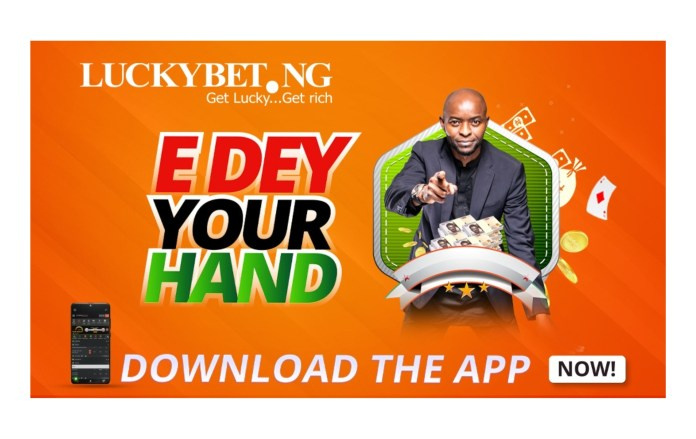 Luckybet Launches Mobile App, Promises More Juicy Odds For Users-marketingspace.com.ng