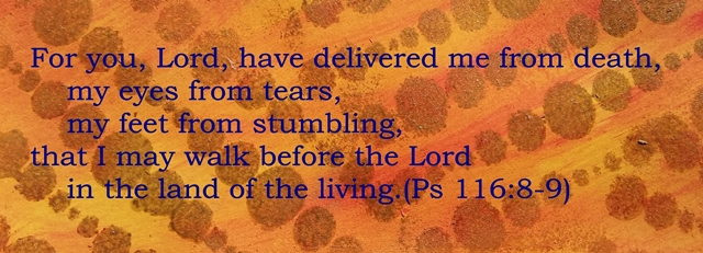 For, You Lord have delivered me!