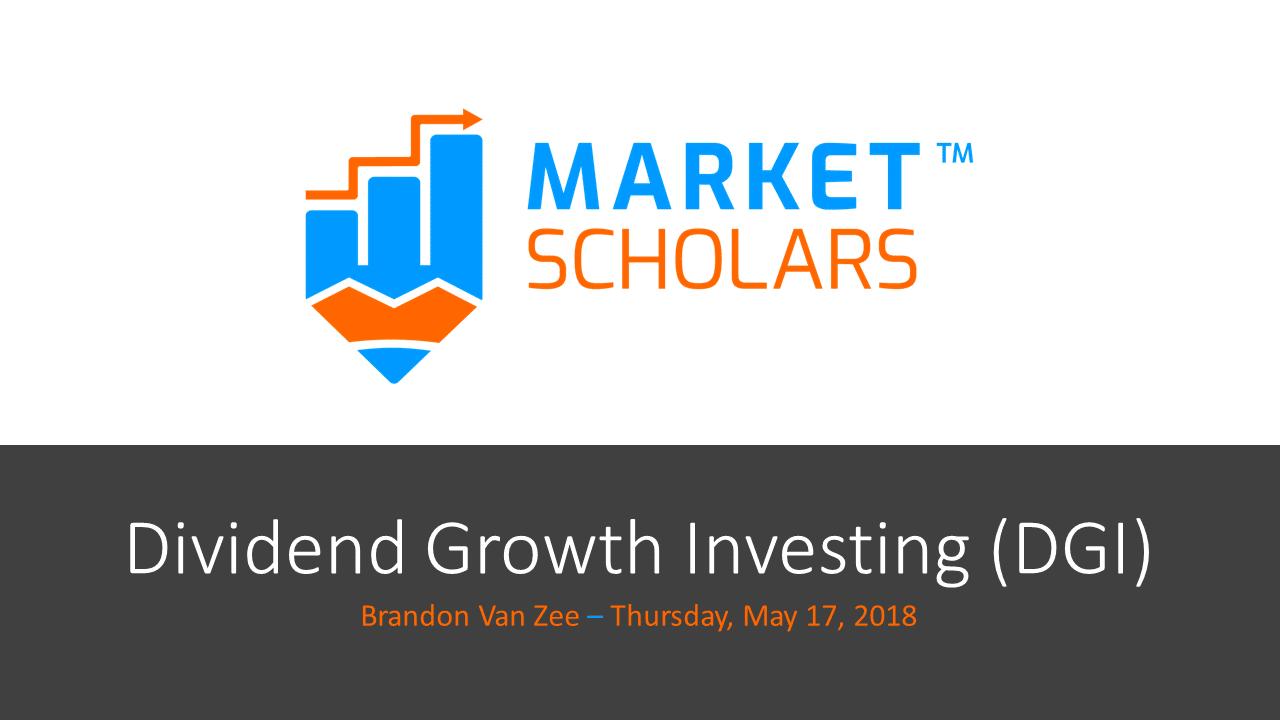 Dividend Growth Investing – recording & trade info – 05/17/18 via @https://www.pinterest.com/market_scholars