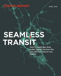Seamless Transit: Thoughts on the new report from SPUR