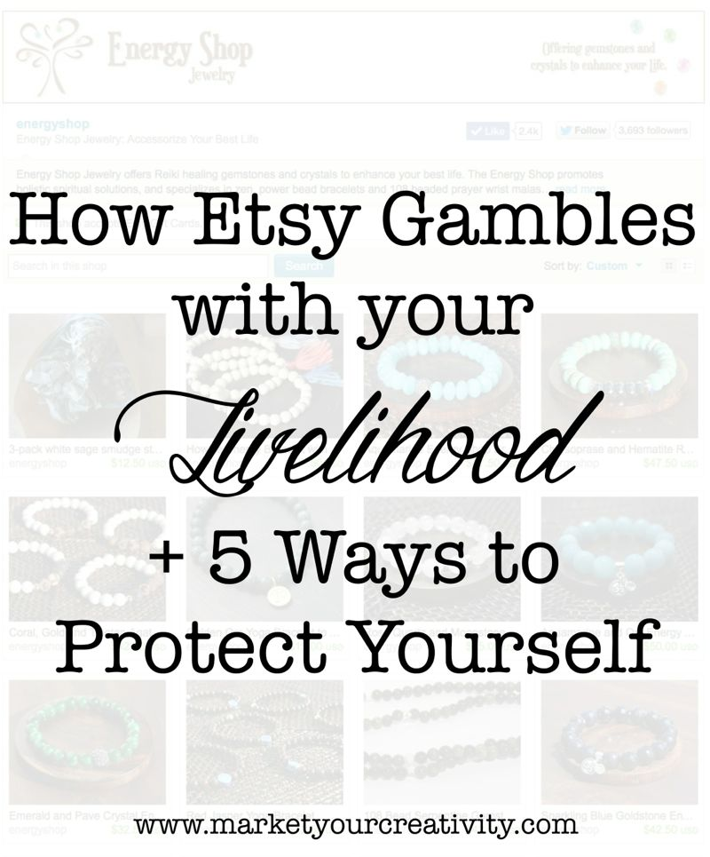 How Etsy Gambles with Your Livelihood: 5 Ways to Protect