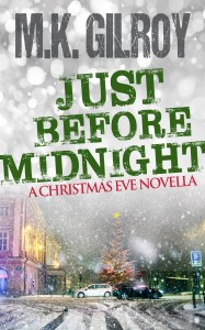 Just Before Midnight by M.K. Gilroy