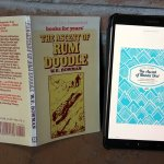 The Ascent of Rum Doodle and The Ascent of Nanda Devi: has anyone every read these two books at the same time?