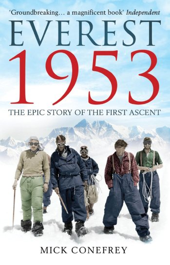 Everest 1953 by Mick Conefrey