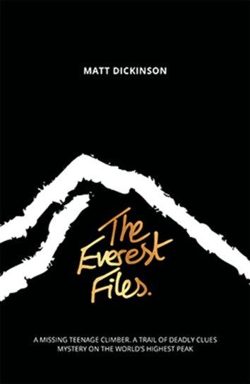 The Everest Files by Matt Dickinson