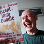 The Ascent of Rum Doodle: one of the funniest books ever written and it's about mountaineering