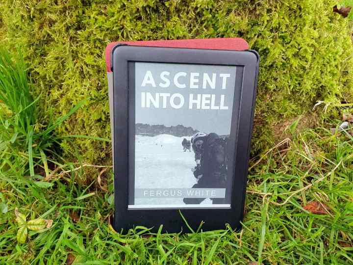 Ascent Into Hell by Fergus White, also available on Kindle
