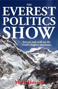 The Everest Politics Show: Sorrow and strife on the world's highest mountain