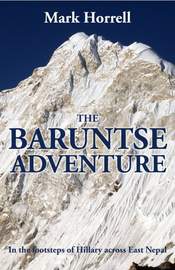 The Baruntse AdventureISBN: 978-1-912748-06-8