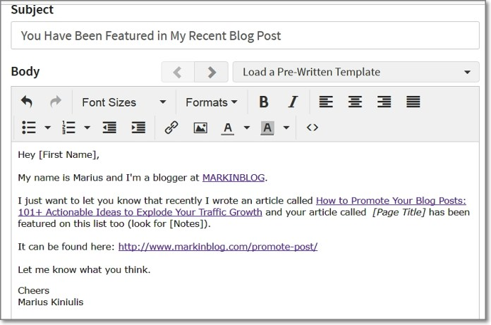 Here's what my email template looked like, which I used to contact bloggers and influencers mentioned in my last blog post.