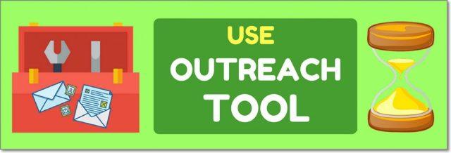 Use a Time-Saving Outreach Tool