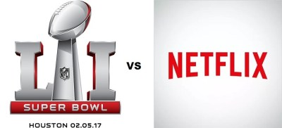 Super Bowl vs Netflix