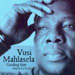 Vusi Mahlasela - Guiding Star