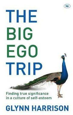 Glynn Harrison - Big Ego Trip