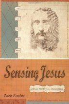 Zach Eswine - Sensing Jesus
