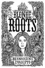 Blonde Roots: the slave trade turned upside down
