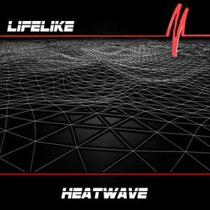 Lifelike Heatwave