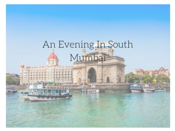 Evening in Mumbai Mark My Adventure