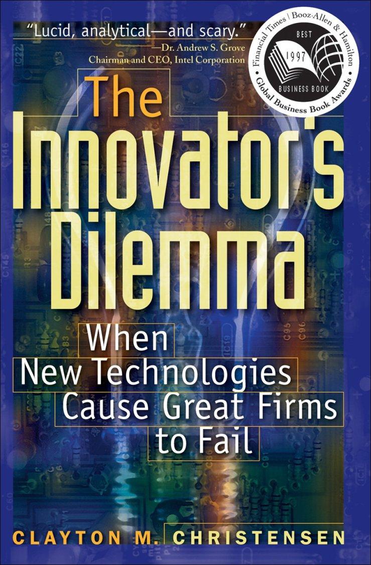 Innovators Dilemma Mark My Adventure
