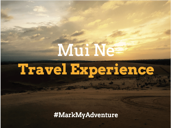 Mui Ne Mark My Adventure