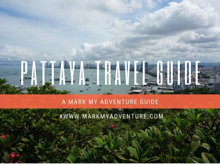 Pattaya travel Guide Mark My Adventure