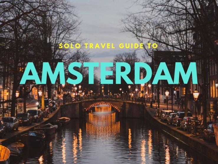 Amsterdam Solo Travel Guide