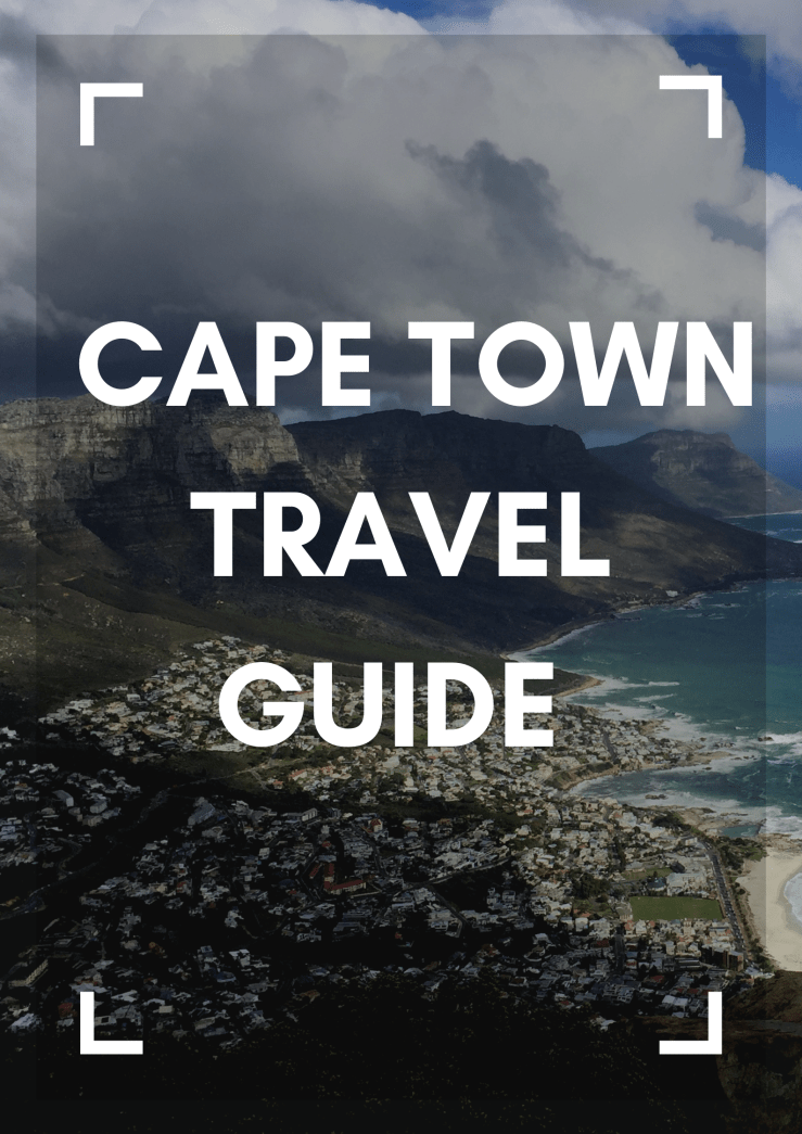 Cape Town Travel Guide Mark My Adventure