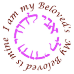 I am my Beloved's and my Beloved is mine.